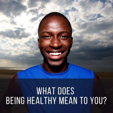What Being Healthy Really Means